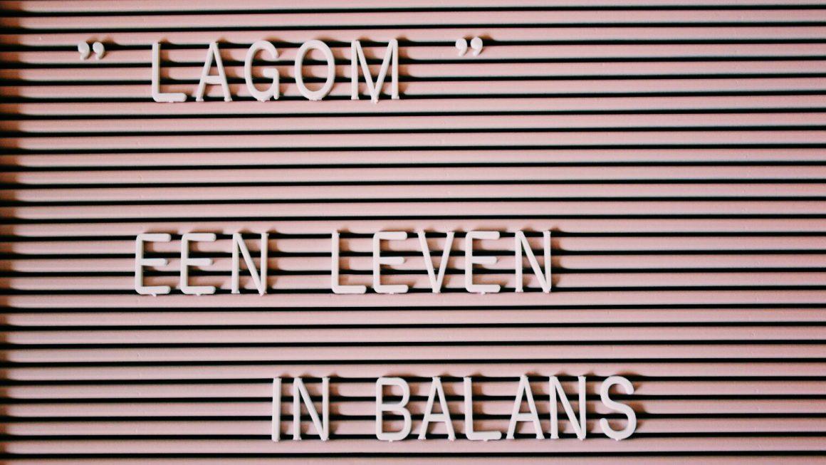 Lagom: een leven in balans